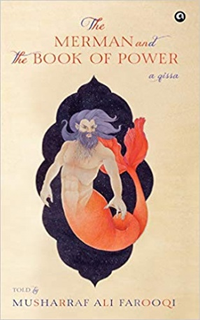 The Merman and the Book of Power: A Qissa