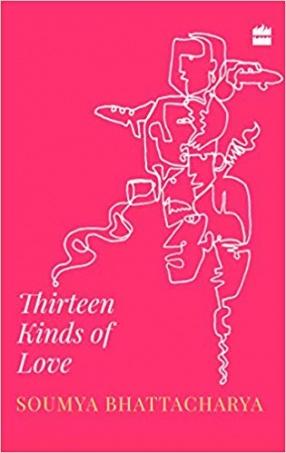 Thirteen Kinds of Love