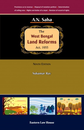 A.N. Saha's The West Bengal Land Reforms Act, 1955