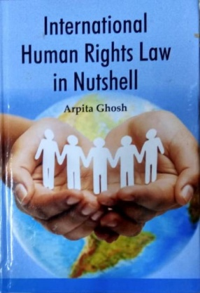 International Human Rights Law in Nutshell