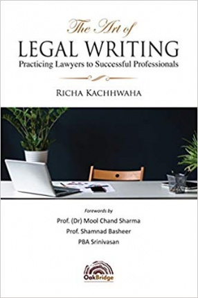The Art of Legal Writing: Practicing Lawyers to Successful Professionals