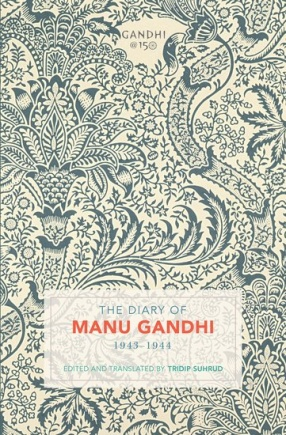 The Diary of Manu Gandhi: 1943-1944
