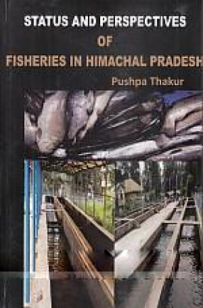 Status and Perspectives of Fisheries in Himachal Pradesh