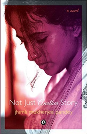 Not Just Another Story: A Novel