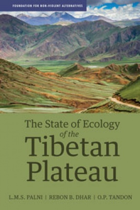 The State of Ecology of the Tibetan Plateau