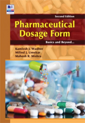 Pharmaceutical Dosage Form: Basics and Beyond