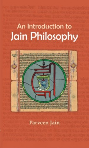 An Introduction to Jain Philosophy: Based On Writings and Discourses By Acharya Sushil Kumar