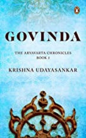 Govinda: The Aryavarta Chronicles Book 1