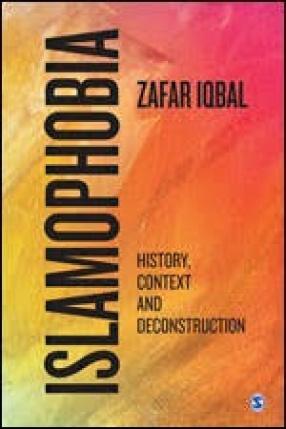 Islamophobia: History, Context and Deconstruction