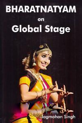 Bharatnatyam On Global Stage