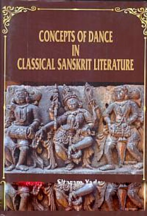 Concepts of Dance in Classical Sanskrit Literature