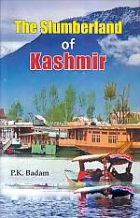 The Slumberland of Kashmir