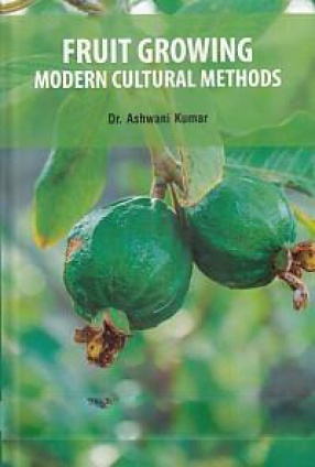 Fruit Growing: Modern Cultural Methods