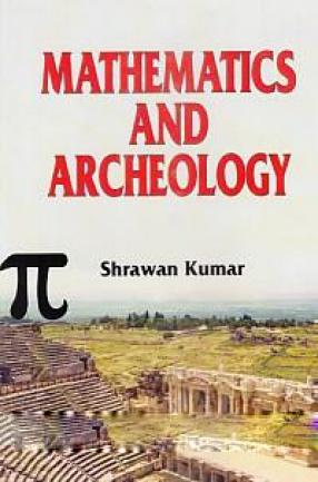 Mathematics and Archeology