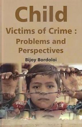 Child Victims of Crime: Problems and Perspectives