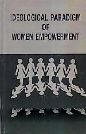 Ideological Paradigm of Women Empowerment