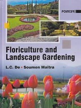 Floriculture and Landscape Gardening