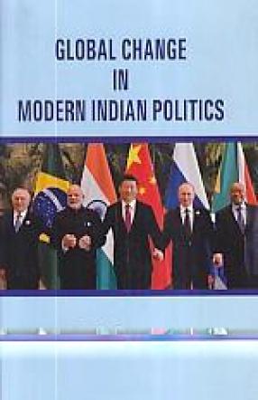 Global Change in Modern Indian Politics