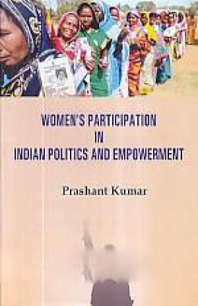 Women's Participation in Indian Politics and Empowerment