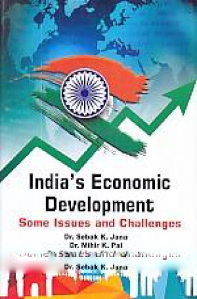 India's Economic Development: Some Issues and Challenges