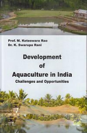 Development of Aquaculture in India: Challenges and Opportunities