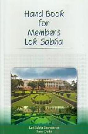 Handbook For Members Lok Sabha