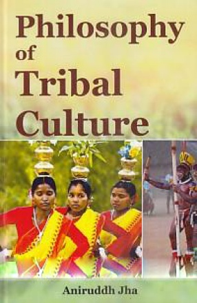 Philosophy of Tribal Culture