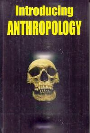 Introducing Anthropology