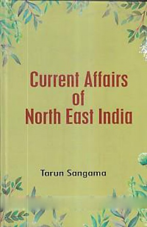 Current Affairs of North East India