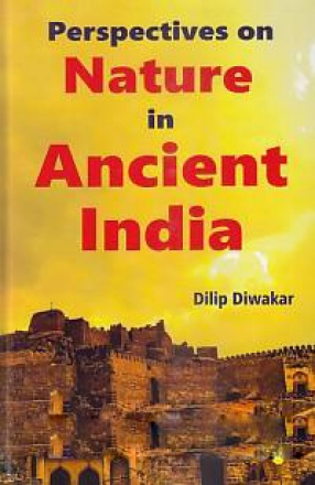 Perspectives On Nature in Ancient India