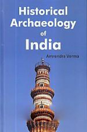 Historical Archaeology of India