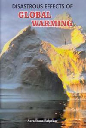 Disastrous Effects of Global Warming