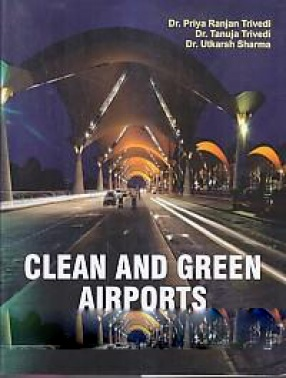 Clean and Green Airports: Challenges and Dimensions