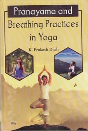 Pranayama and Breathing Practices in Yoga