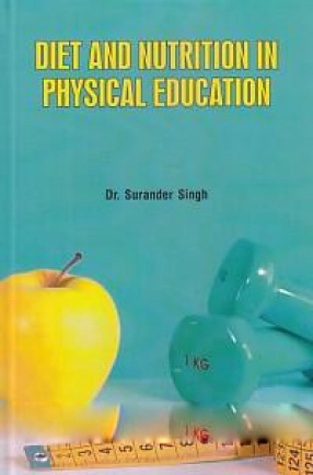 Diet and Nutrition in Physical Education