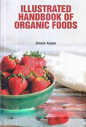 Illustrated Handbook of Organic Foods