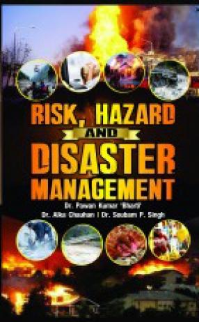 Risk, Hazard and Disaster Management