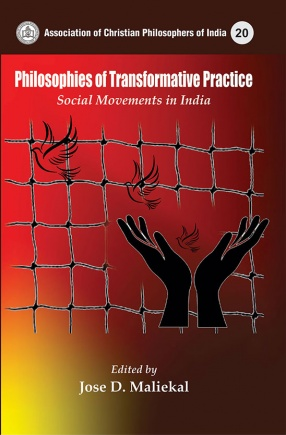 Philosophies of Transformative Practice: Social Movements in India