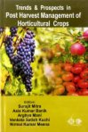 Trends and Prospects in Postharvest Management of Horticultural Crops (In 2 Volumes)
