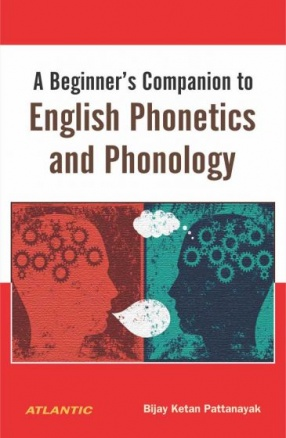 A Beginner's Companion to English Phonetics and Phonology