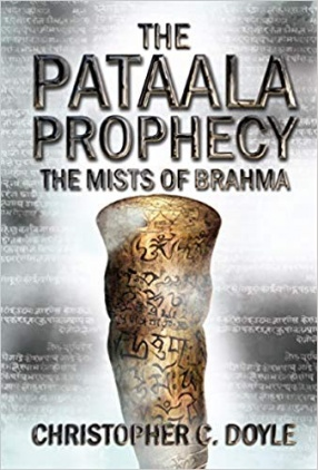 The Pataala Prophecy: The Mists of Brahma