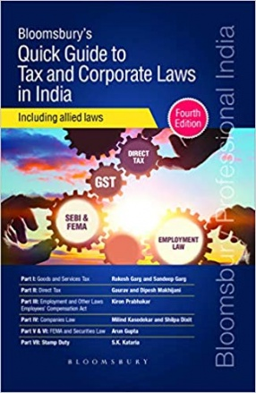 Quick Guide to Tax and Corporate Laws in India: Including Allied Laws