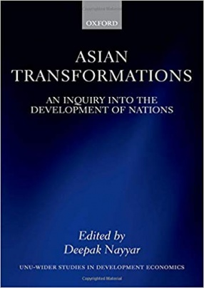 Asian Transformations: An Inquiry into the Development of Nations