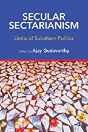 Secular Sectarianism: Limits of Subaltern Politics
