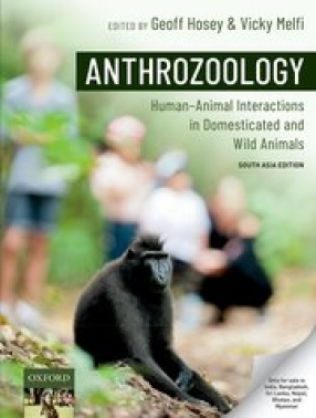 Anthrozoology: Human-Animal Interactions in Domesticated and Wild Animals