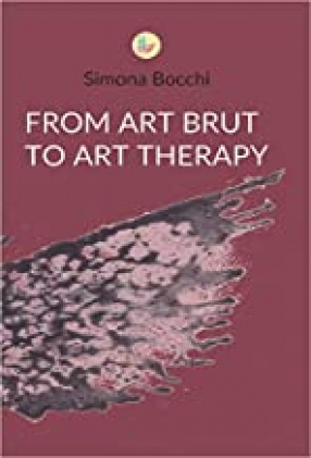 From Art Brut to Art Therapy