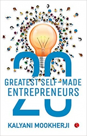 20 Greatest Self-Made Entrepreneurs