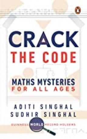 Crack the Code: Maths Mysteries For All Ages