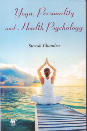 Yoga, Personality and Health Psychology