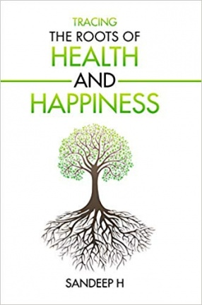 Tracing the Roots of Health and Happiness